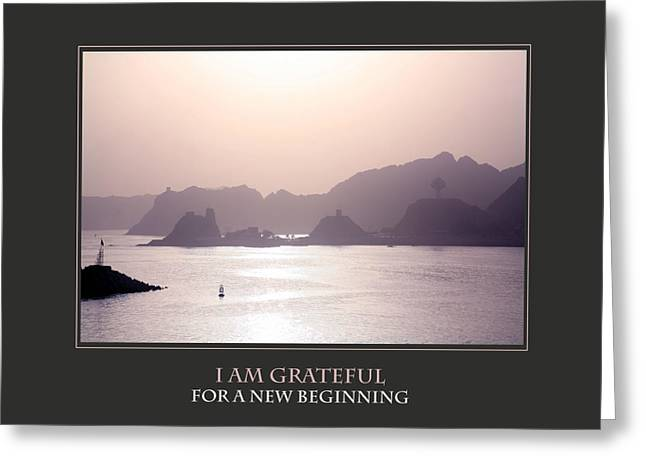 Affirmation Greeting Cards - I Am Grateful For A New Beginning Greeting Card by Donna Corless