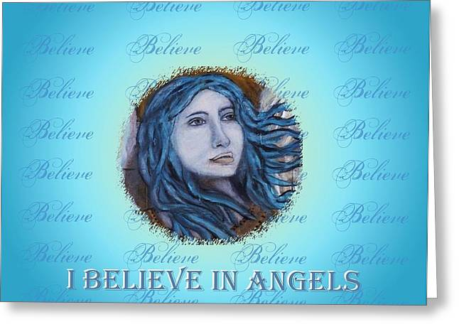 Charlotte Mixed Media Greeting Cards - I Believe In Angels Greeting Card by The Art With A Heart By Charlotte Phillips