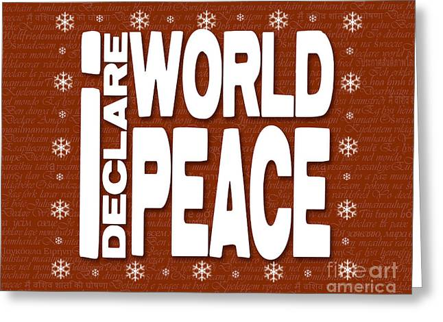 Winter Solstice Greeting Cards Greeting Cards - I Declare World Peace Seasons Greeting Card Greeting Card by RC Gelber
