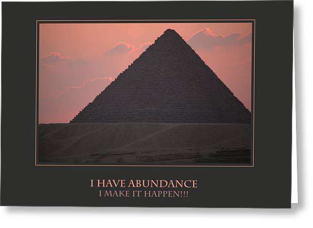 Affirmation Greeting Cards - I Have Abundance  I Make It Happen Greeting Card by Donna Corless