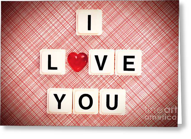 Red Letter Days Greeting Cards - I Love You Greeting Card by HD Connelly