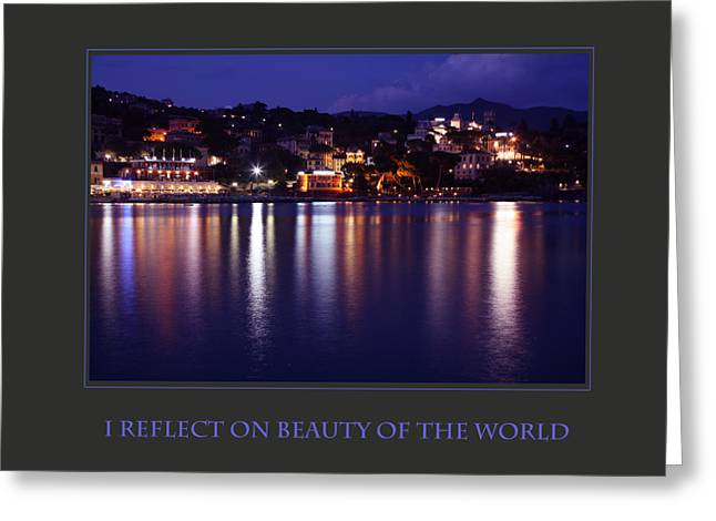 Affirmation Greeting Cards - I Reflect On Beauty Of The World Greeting Card by Donna Corless