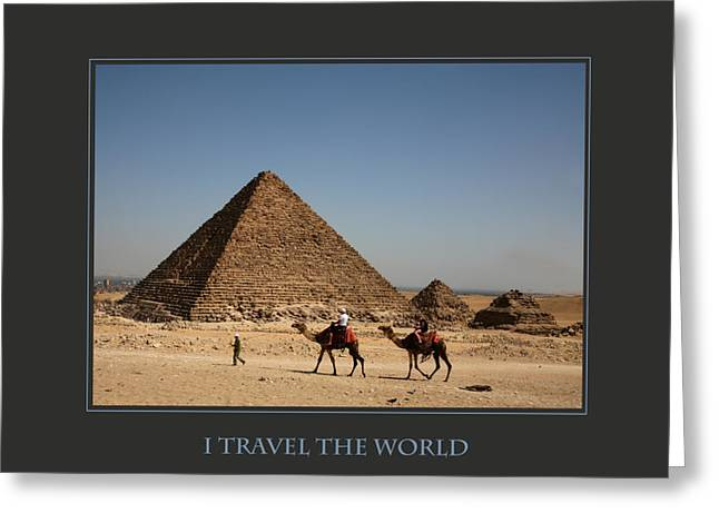 Affirmation Greeting Cards - I Travel The World Cairo Greeting Card by Donna Corless