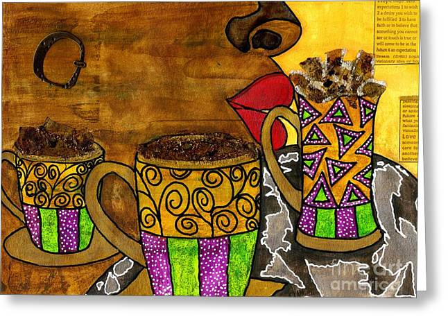 Survivor Art Greeting Cards - Ill Take Three Cups of Java Please Greeting Card by Angela L Walker