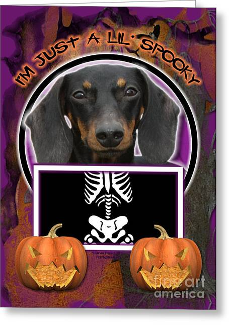 I'm Just A Lil' Spooky Dachshund Greeting Card by Renae Laughner