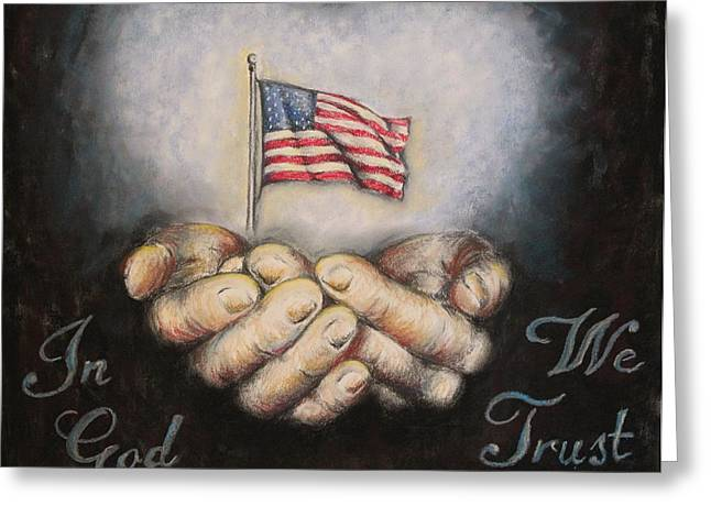 America Pastels Greeting Cards - In God We Trust Greeting Card by Heidi Dwyer