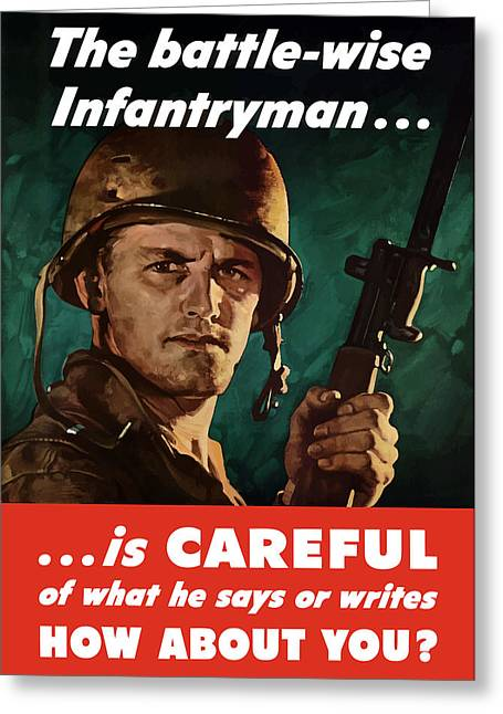 Loose Greeting Cards - Infantryman Is Careful Of What He Says Greeting Card by War Is Hell Store