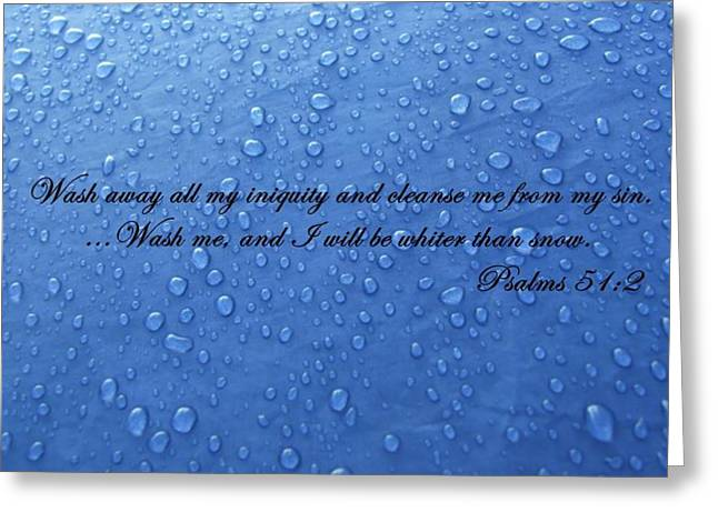 Psalm 51:2 Greeting Cards - Inspirations 15 Greeting Card by Sara  Raber