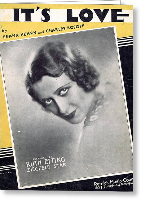 Ruth Etting Photographs Greeting Cards - Its Love Greeting Card by Mel Thompson