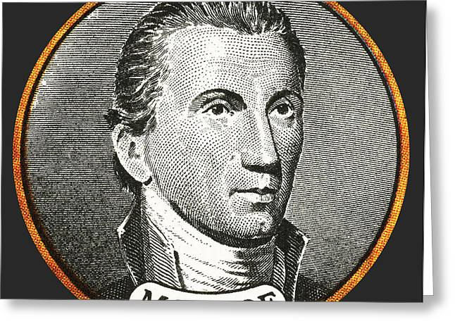 Delegate Greeting Cards - James Monroe, 5th American President Greeting Card by Photo Researchers