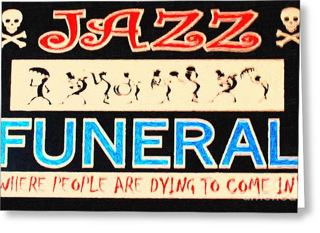 Halloween Sign Greeting Cards - Jazz Funeral New Orleans Greeting Card by Wingsdomain Art and Photography