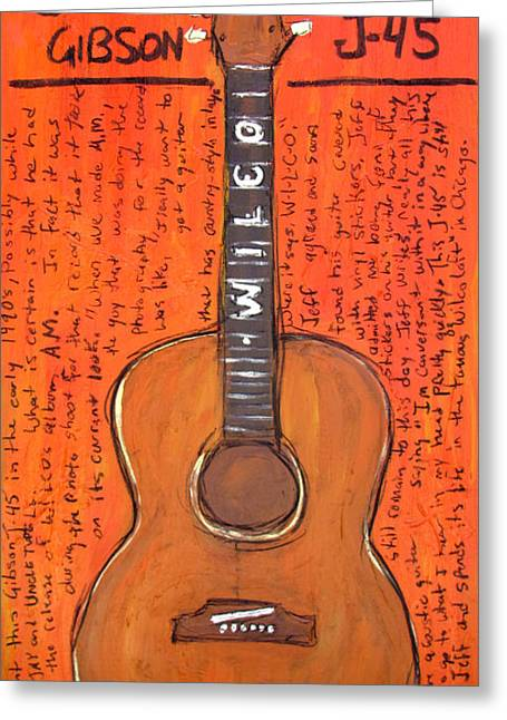 Jeff Greeting Cards - Jeff Tweedys Gibson J-45 Greeting Card by Karl Haglund