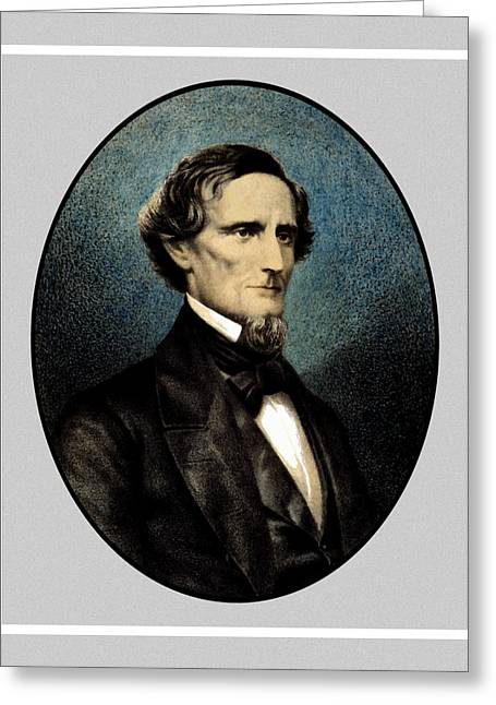 Jefferson Paintings Greeting Cards - Jefferson Davis Greeting Card by War Is Hell Store