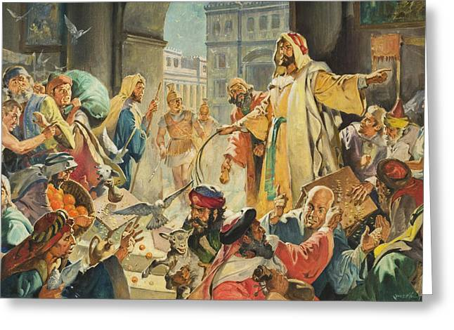 Trader Greeting Cards - Jesus Removing the Money Lenders from the Temple Greeting Card by James Edwin McConnell