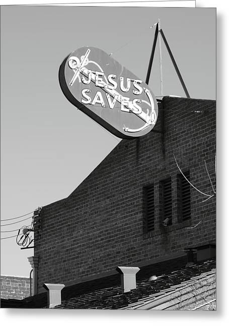 Stockton Greeting Cards - Jesus Saves Stockton CA Greeting Card by Troy Montemayor