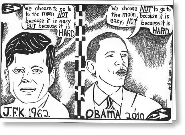 Editorial Mixed Media Greeting Cards - JFK vs Obama on NASA Greeting Card by Yonatan Frimer Maze Artist