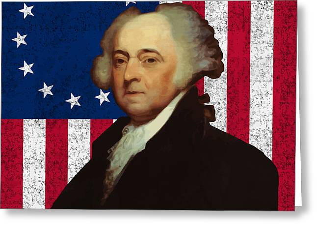 Flags Digital Art Greeting Cards - John Adams and The American Flag Greeting Card by War Is Hell Store