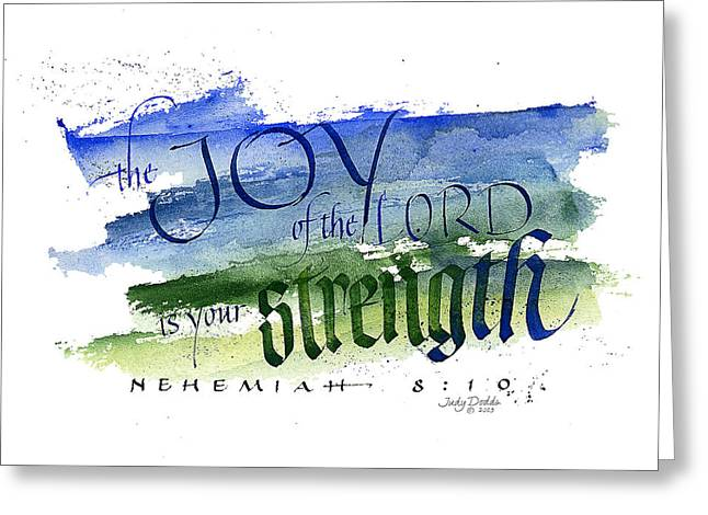 Strength Paintings Greeting Cards - Joy Strength I Greeting Card by Judy Dodds