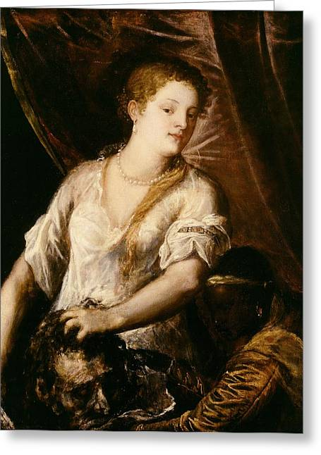 1576 Greeting Cards - Judith with the Head of Holofernes Greeting Card by Tiziano Vecellio Titian