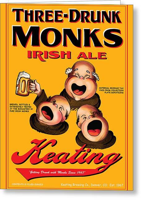 Stein Drawings Greeting Cards - Keating Three Drunk Monks Greeting Card by John OBrien