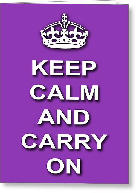 Keep Calm And Carry On Digital Art Greeting Cards - Keep Calm And Carry On Poster Print Magenta Background Greeting Card by Keith Webber Jr