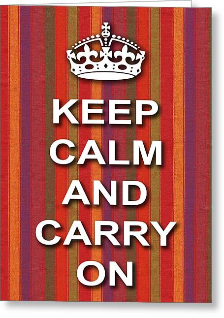 Keep Calm And Carry On Digital Art Greeting Cards - Keep Calm And Carry On Poster Print Red Purple Stripe Background Greeting Card by Keith Webber Jr