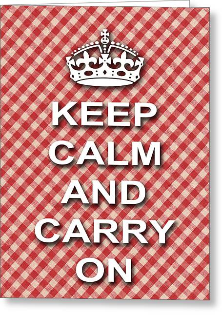 Keep Calm And Carry On Digital Art Greeting Cards - Keep Calm And Carry On Poster Print Red White Background Greeting Card by Keith Webber Jr