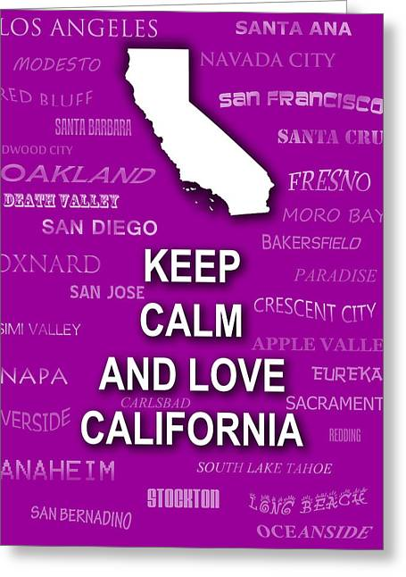 California Art Greeting Cards - Keep Calm and Love California State Map City Typography Greeting Card by Keith Webber Jr