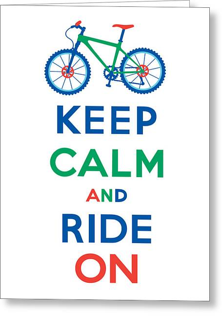 Clunker Greeting Cards - Keep Calm and Ride On - Mountain Bike Greeting Card by Andi Bird