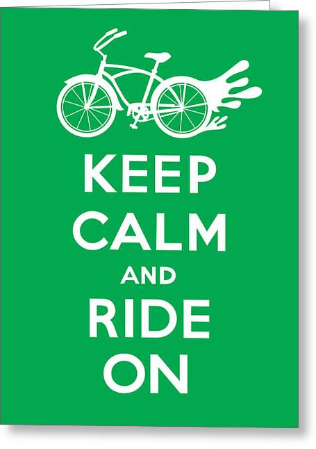 Clunker Greeting Cards - Keep Calm and Ride On Cruiser - green Greeting Card by Andi Bird