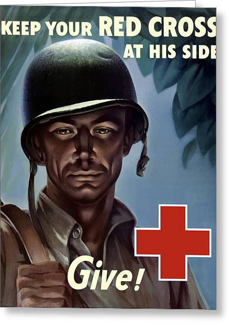 Second Greeting Cards - Keep Your Red Cross At His Side Greeting Card by War Is Hell Store
