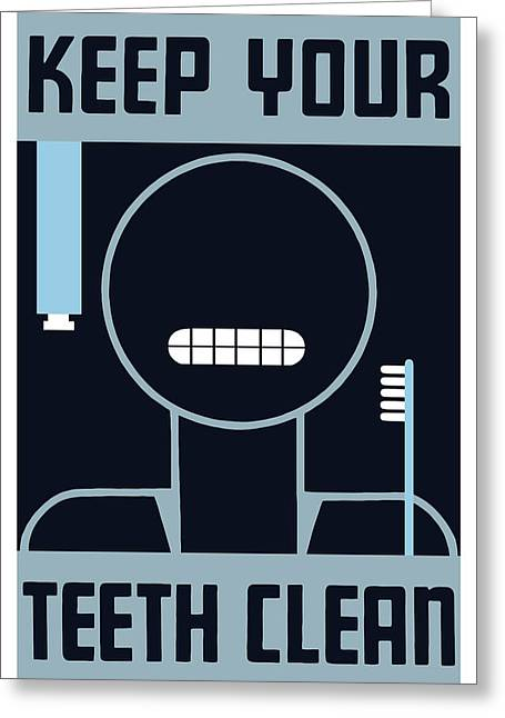 Dentistry Greeting Cards - Keep Your Teeth Clean Greeting Card by War Is Hell Store