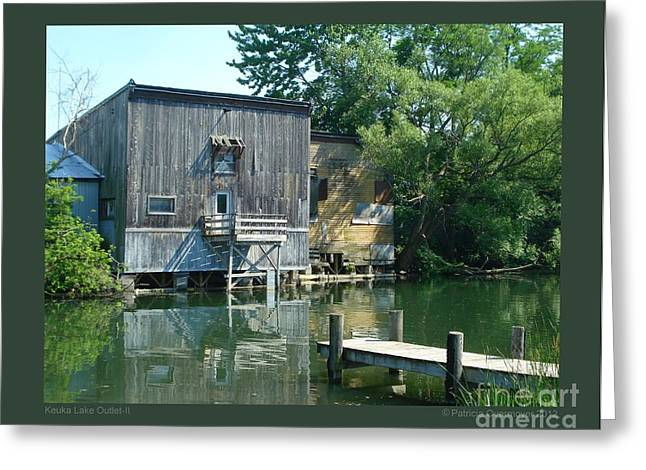 Keuka Greeting Cards - Keuka Lake Outlet-II Greeting Card by Patricia Overmoyer