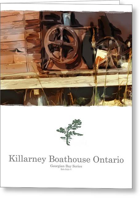 Wooden Building Mixed Media Greeting Cards - Killarney  Ontario Boathouse Poster Series Greeting Card by Bob Salo