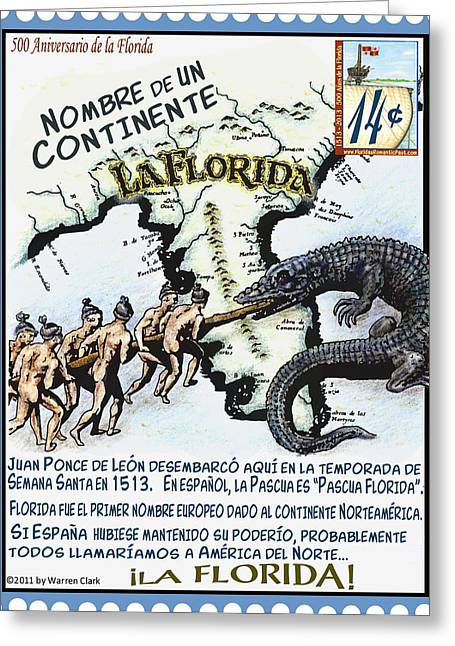 Florida Gators Mixed Media Greeting Cards - La Florida Nombre de Un Continente Greeting Card by Warren Clark