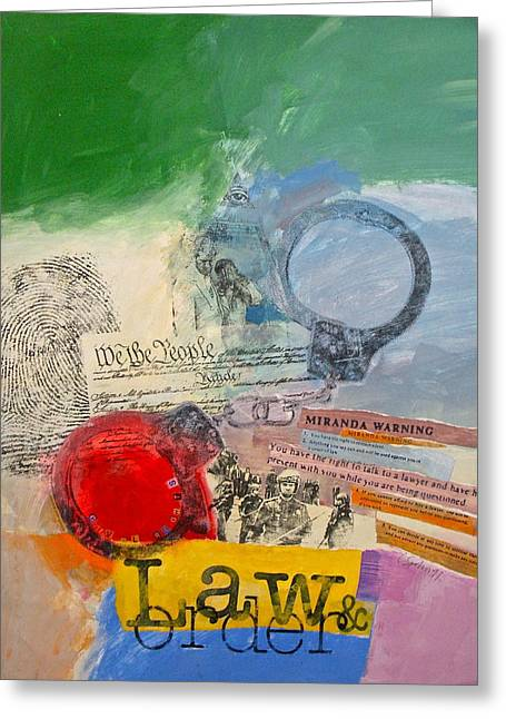 Acrylic Calligraphy Print Greeting Cards - Law And Order Greeting Card by Cliff Spohn