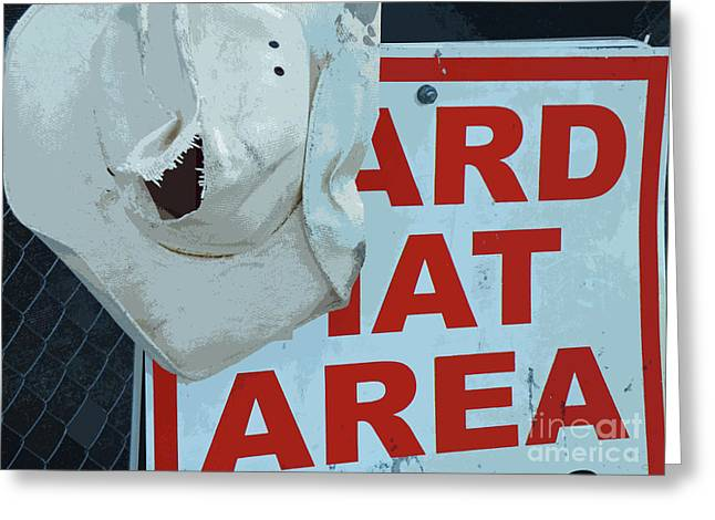 Hard Hat Area Greeting Cards - Learning The Hard Way Greeting Card by Joe Jake Pratt