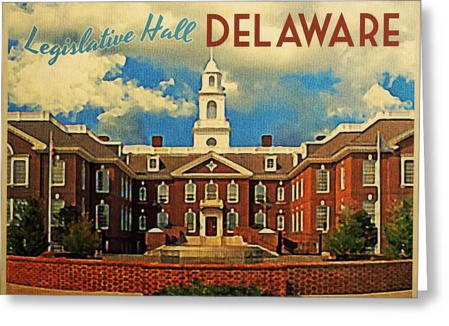 Delaware Digital Art Greeting Cards - Legislative Hall Delaware Greeting Card by Flo Karp