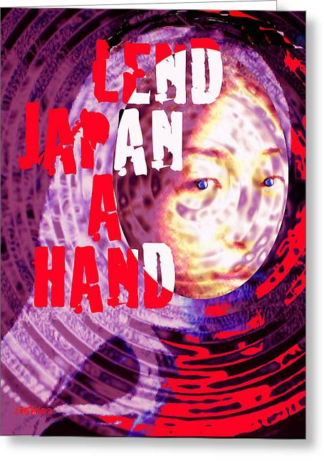 Tsunami Mixed Media Greeting Cards - Lend Japan A Hand Greeting Card by Seth Weaver
