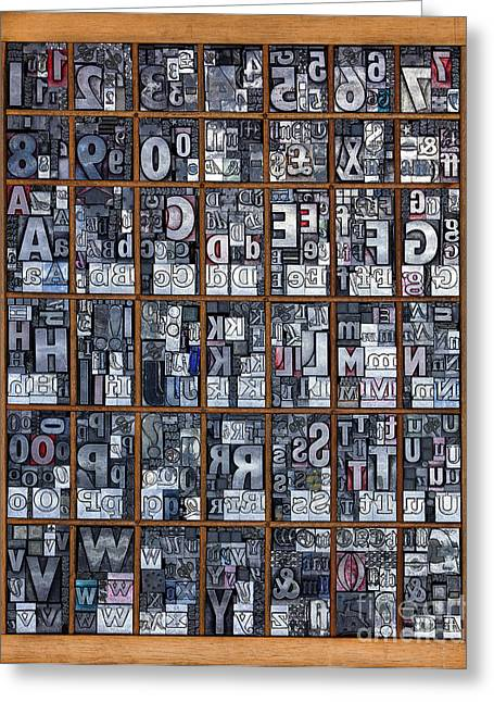 Press Box Greeting Cards - Letterpress alphabet Greeting Card by Richard Thomas