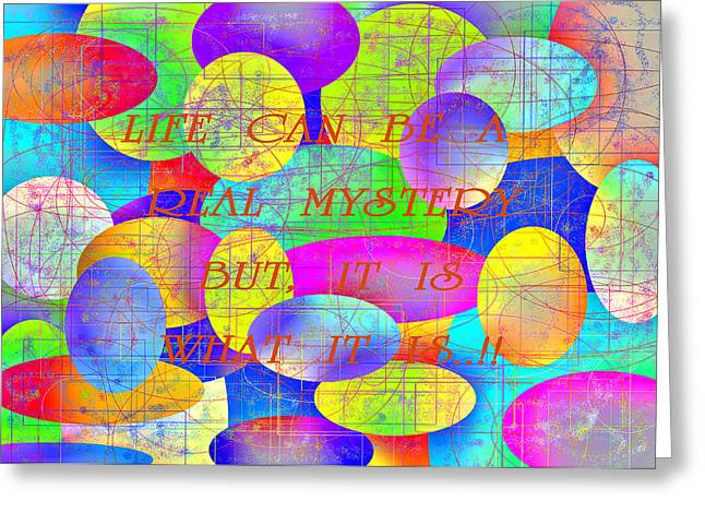 Artandstuffbycarl.com Greeting Cards - Life Can Be A Real Mystery Greeting Card by Carl Deaville