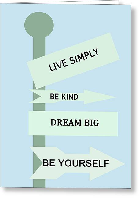 Be Yourself Greeting Cards - Life Directions Greeting Card by Nomad Art And  Design