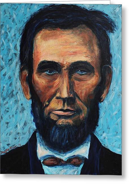 Abe Lincoln Paintings Greeting Cards - Lincoln Portrait #4 Greeting Card by Daniel W Green