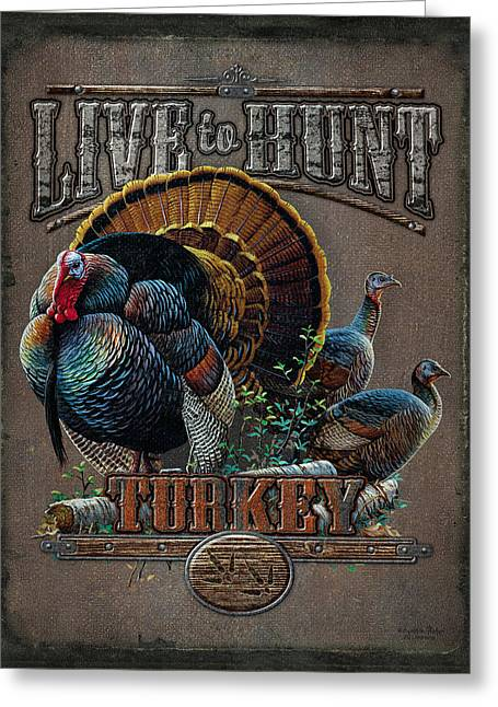 Big Tree Greeting Cards - Live to Hunt Turkey Greeting Card by JQ Licensing