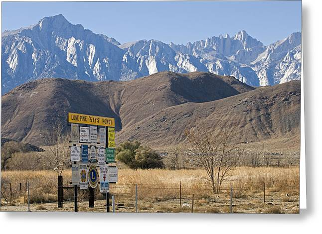 Mount Whitney Greeting Cards - Lone Pine Sign And Mount Whitney Greeting Card by Rich Reid