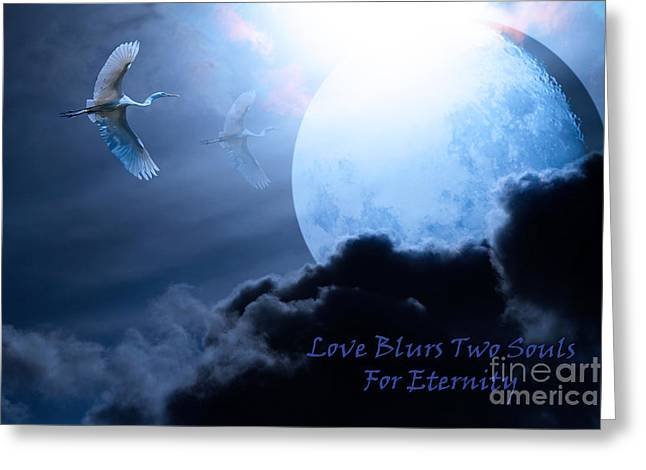 Love Blurs Two Souls For Eternity - Words Of Wisdom - 7d12372 Greeting Card by Wingsdomain Art and Photography