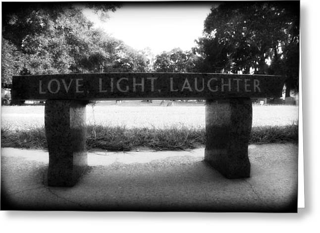 Grave Yard Greeting Cards - Love Light Laughter Greeting Card by Mandy Shupp