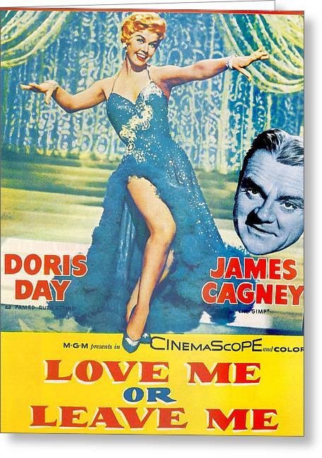 1955 Movies Greeting Cards - Love Me or Leave Me Greeting Card by Nomad Art And  Design
