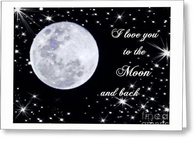 Missing Child Digital Art Greeting Cards - Love you to the moon and back Greeting Card by Michelle Frizzell-Thompson