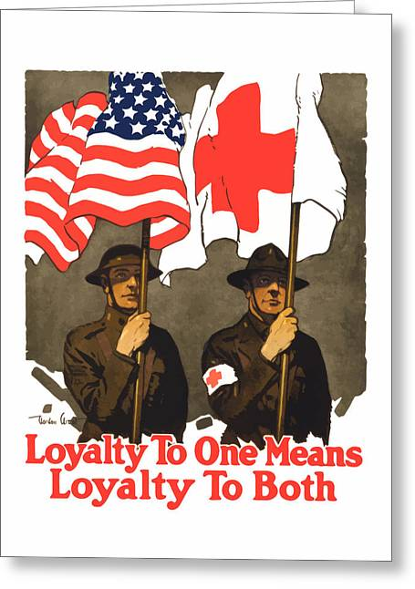 Vets Greeting Cards - Loyalty To One Means Loyalty To Both Greeting Card by War Is Hell Store
